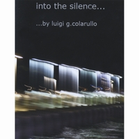 Luigi G. Colarullo | Into the Silence