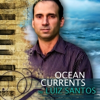 Luiz Santos | Ocean Currents, Vol. 1