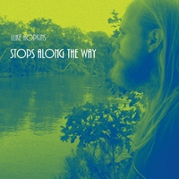 Luke Hopkins | Stops Along the Way