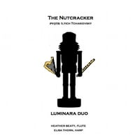 Luminara Duo | The Nutcracker Suite