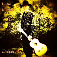 Luna Blanca | Desperado (Radio Mix)
