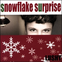 Lushy | Snowflake Surprise