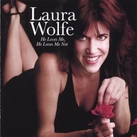 Laura Wolfe | He Loves Me, He Loves Me Not