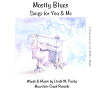 Linda W. Purdy | Mostly Blues Songs for You & Me