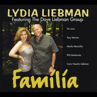 Lydia Liebman & The Dave Liebman Group | Familia