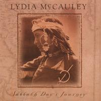Lydia McCauley | Sabbath Day's Journey