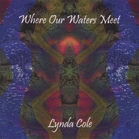 Lynda Cole | Where Our Waters Meet