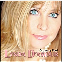Lynda D'Amour | Ordinary Fool