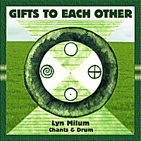 Lyn Milum | Gifts to Each Other