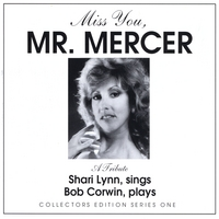 Shari Lynn and Bob Corwin | Miss You, Mr. Mercer
