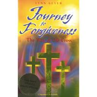 Journey to Forgiveness by Lynn Geyer
