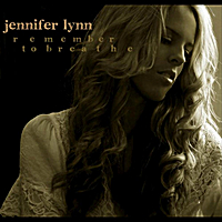 Jennifer Lynn | Remember to Breathe