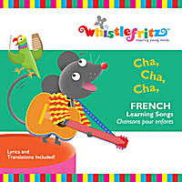 Whistlefritz | Cha, Cha, Cha (French Learning Songs/Chansons Pour Enfants)