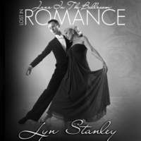 Lyn Stanley | Jazz in the Ballroom-Lost in Romance