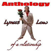 Lynus Low | Anthology of a Relationship