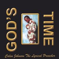 Lyrical Preacher | God's Time
