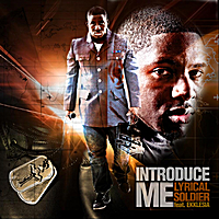 Lyrical Soldier | Introduce Me (feat. Ekklesia)