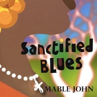 Mable John | Sanctified Blues
