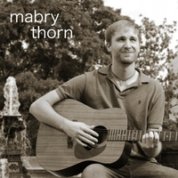 Mabry Thorn | Just Another Day in a Wish-I-Could-Be World