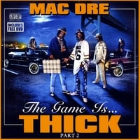 Mac Dre | The Game Is Thick - Part 2