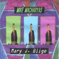 Mike Macharyas | Mary J. Blige
