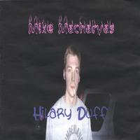 Mike Macharyas | Hilary Duff