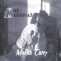 Mike Macharyas | Mariah Carey