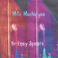 Mike Macharyas | Britney Spears