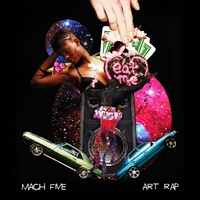 Mach Five | Art Rap