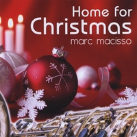 Marc Macisso | Home for Christmas