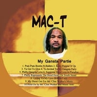 Mac-T | My Gangsta Partie