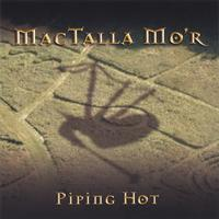 MacTalla Mor | Piping Hot