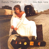 Sandy Madaris | Way Back Home