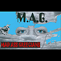 Mad Ass Greecians | Feel
