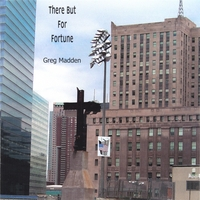 Greg Madden | There But For Fortune