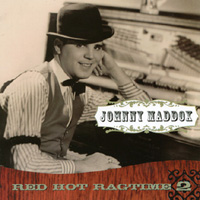 Johnny Maddox | Red Hot Ragtime Volume 2