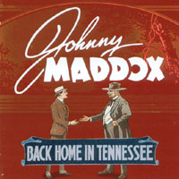 Johnny Maddox | Back Home in Tennessee