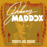 Johnny Maddox | Cowboys and Indians