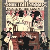 Johnny Maddox | Salute To The Jazz Age
