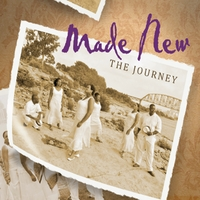 Made New | The Journey
