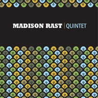 Madison Rast Quintet | Madison Rast Quintet