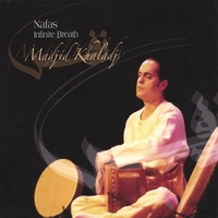 Madjid Khaladj | Infinite Breath (Nafas) Persian Art Percussion