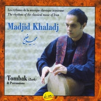 Madjid Khaladj | Tombak & Percussion