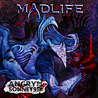 Madlife | Angry Sonnets for the Soul