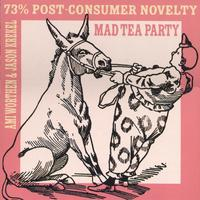 Mad Tea Party | 73% Post-Consumer Novelty