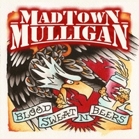Madtown Mulligan | Blood, Sweat and Beers
