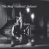 The Mad Violinist | Just A Taste
