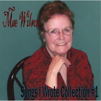 Mae Wilson | Songs I Wrote Collection #1