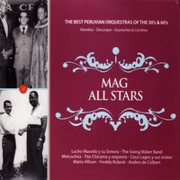 Various Artists | MAG All Stars: The Best Peruvian Orquestras of the 50's & 60's