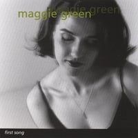 Maggie Green | First Song